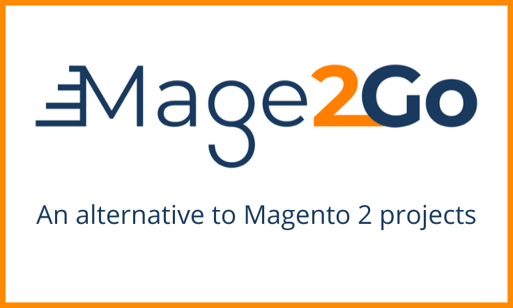 Mage2Go:  An alternative for long and expensive Magento 2 projects