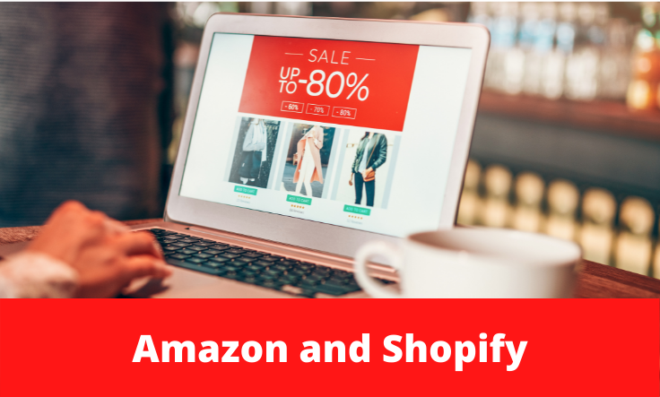 Two e-commerce giants, Amazon and Shopify